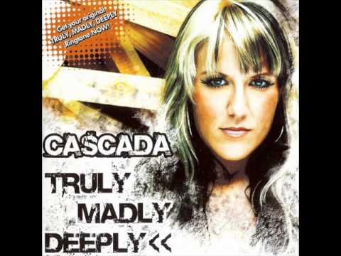 Cascada-Truly Madly Deeply.mp3