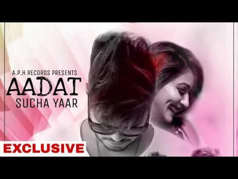 Kehndi Sambh Ke Tu Rakh Dil Apna Aadat Latest Song  Sucha Yaar
