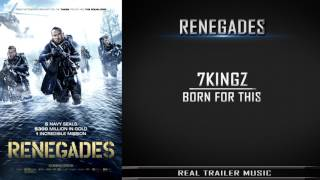 Renegades Official Trailer #1 Music | 7kingZ - Born For This