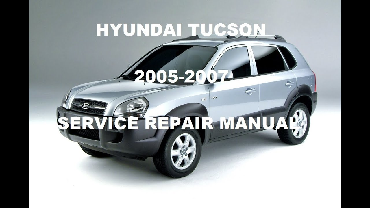 Hyundai Tucson Technical Repair Manual 2007 2006 2005