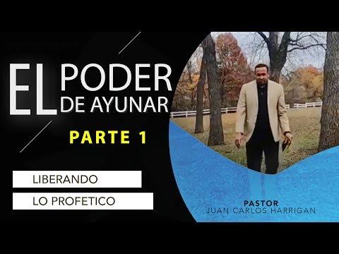El Poder de ayunar (Parte 1) - Liberando lo Profetico - Pastor Juan Carlos Harrigan