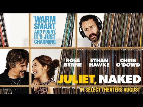 Juliet, Naked | Official Trailer | In Select Theaters August 17