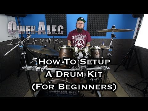 How To SETUP A DRUM SET/KIT (For Beginners) by OwenAlec