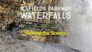 Icefields Parkway Waterfalls - Up Close & Personal
