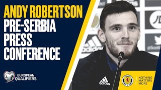Andy Robertson Pre-Serbia Press Conference   Serbia v Scotland   UEFA EURO 2020 Play-Off Final