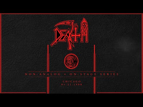 Death: Non Analog | On Stage Series - CHICAGO 01-21-1988