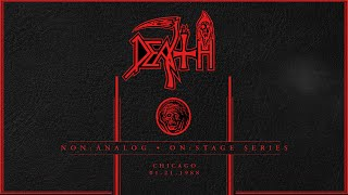 DEATH: Non Analog   On Stage Series – CHICAGO 01-21-1988