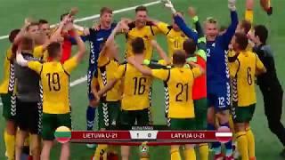 U21 Baltijos taurė: Lietuva - Latvija (geriausi epizodai)