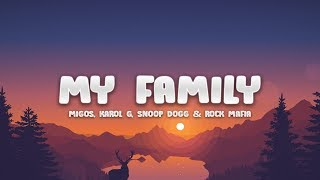 "My Family (from ""The Addams Family"") - KAROL G, Snoop Dogg, Rock Mafia (Lyrics / Letra) feat. Migos"