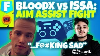 Fortnite Pros Argue Over Aim Assist... Issa vs. Bloodx Explained