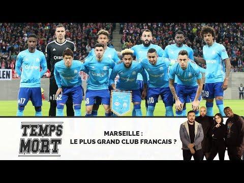 MARSEILLE, PLUS GRAND CLUB FRANÇAIS ? - #TempsMort avec Erwan Abautret (FIRST TEAM) & Xavier Barret