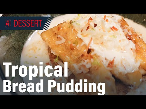 How to Make Award Winning Tropical Bread Pudding, Food Network style!