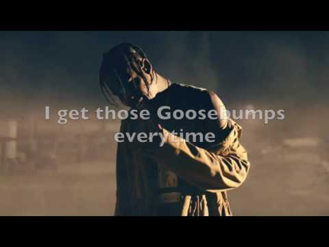 Travis Scott - Goosebumps lyric video