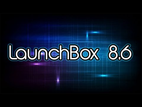 LaunchBox 8.6 Is Here!