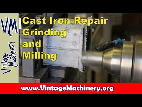 Cast Iron Repair:  Grinding and Milling Casting
