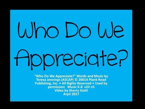 Who Do We Appreciate?