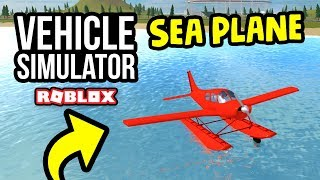 FLYING A SEA PLANE in Roblox Vehicle Simulator