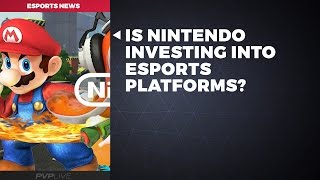 Is Nintendo Investing Into Esports Platforms?
