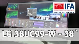 IFA 2016: LG 38UC99-W - 38 Zoll Curved Monitor mit Freesync und AH-IPS Panel