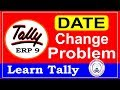 Date Change Problem in Tally ERP 9 Part-87| Learn Tally ERP 9