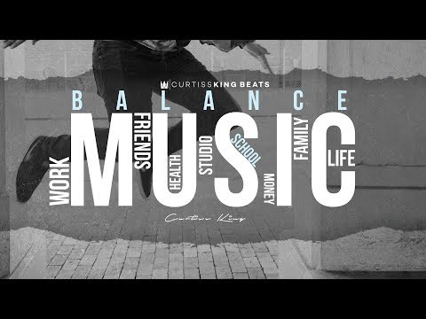 How To Balance Work, School, Life, and Music - Curtiss King