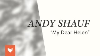 "Andy Shauf - ""My Dear Helen"""