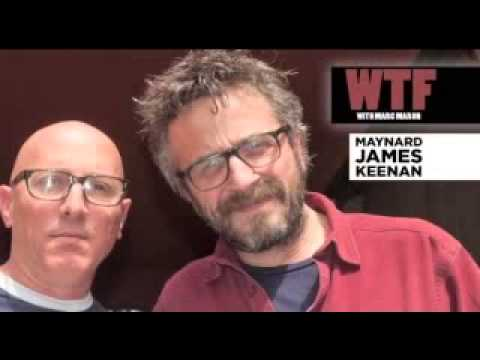 Maynard James Keenan interview : WTF with Marc Maron Podcast 416