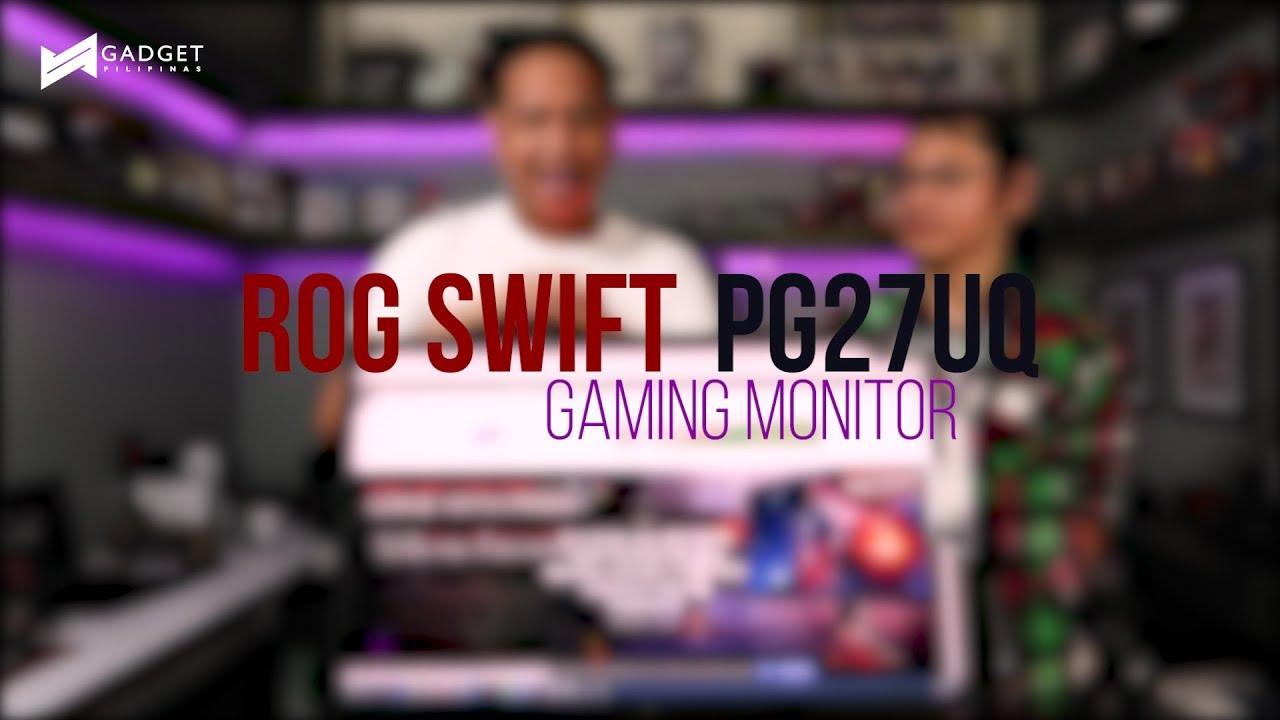 ASUS ROG Swift PG27UQ Gaming Monitor Review – Gadget Pilipinas