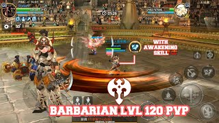 Barbarian LvL 120 PvP With Awakening Skill - Dragon Nest M #AKMJ Gaming