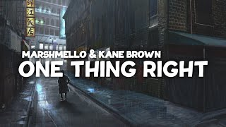Marshmello Kane Brown One Thing Right Lyrics.mp3