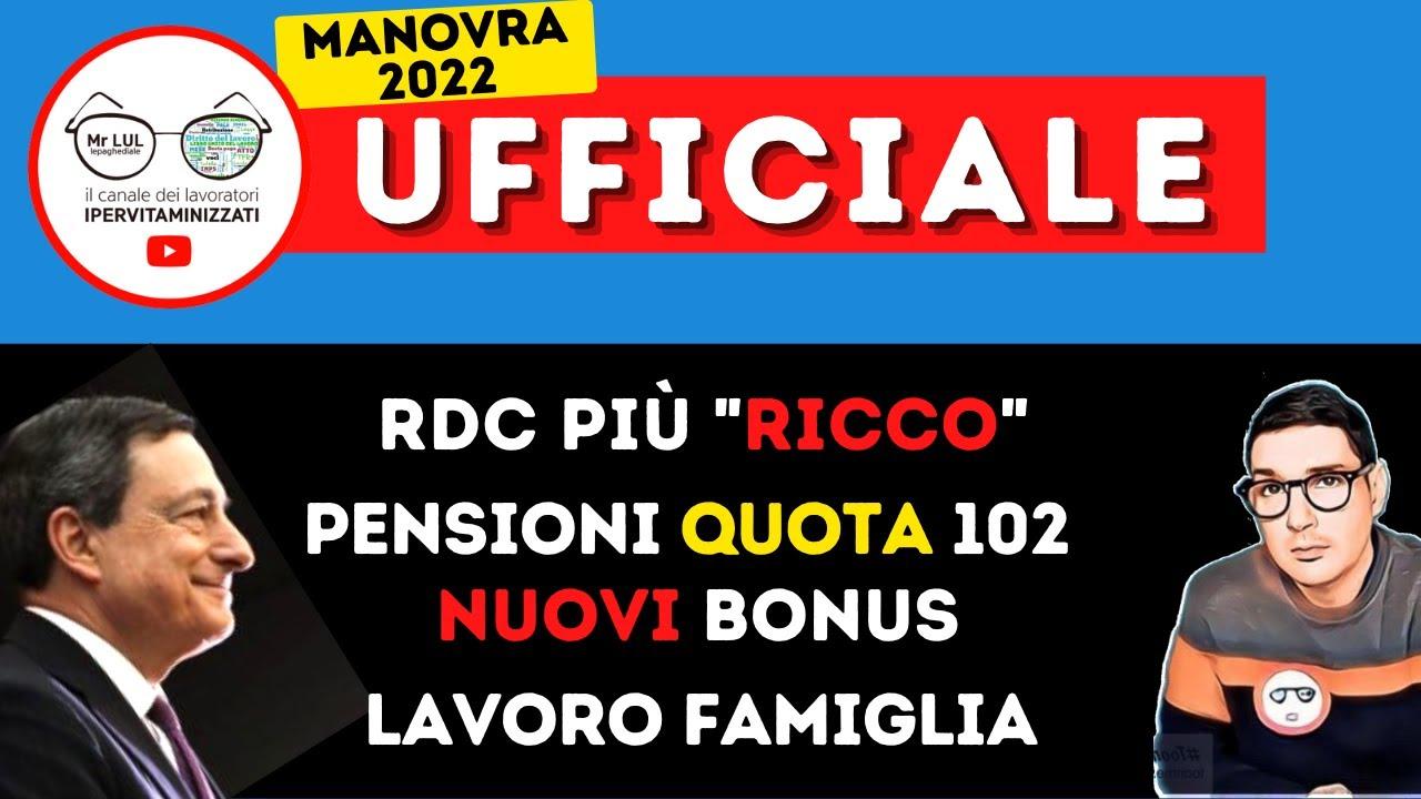 Download UFFICIALE⚡ NUOVI BONUS RDC PIÙ RICCO PENSIONI ANTICIPATE TASSE BOLLETTE FAMIGLIA LAVORO➡MANOVRA 2022