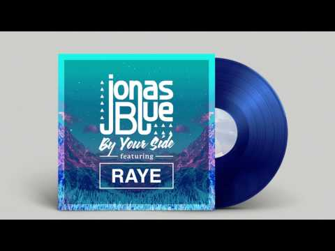 Jonas Blue ft Raye  - By Your Side Madison Mars Remix + Lyrics