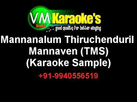 Mannanalum Thiruchenduril Mannaven (TMS Karaoke)