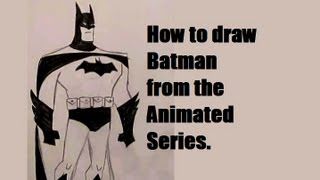 Ep. 1  How to draw Batman Part 1 of 3