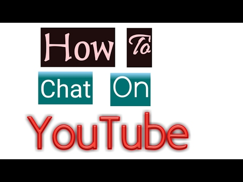 how to chat on youtube channel