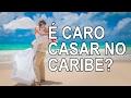 É caro casar no Caribe?