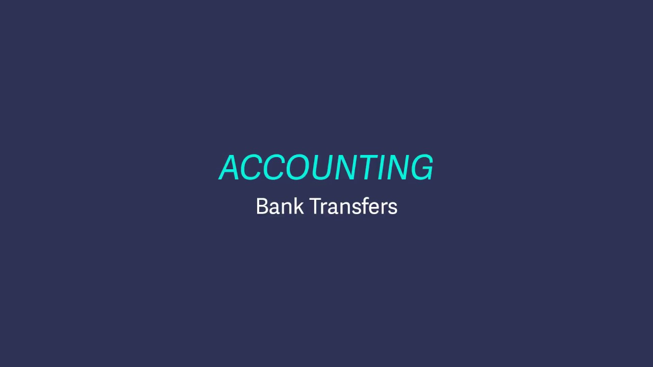 Sage Business Cloud Accounting (UK and Ireland) - Post a bank transfer