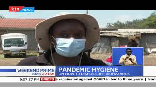 Pandemic Hygiene: Officials say Kenyans require education on how to dispose off biohazards