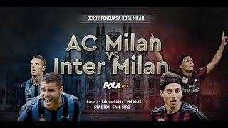 AC Milan vs. FC. Inter - 1/2/2016 - Derby Della Madonnina - Promo(Thank You For Watching ----------------------------------------------- AC Milan vs. FC. Inter - 1/2/2016 - Derby Della Madonnina - Promo AC Milan vs. FC. Inter - 1/2/2016 ..., 2016-01-29T15:40:52.000Z)