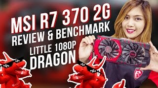 MSI AMD R7 370 2G Full Review and Benchmark (+GIVEAWAY) (60FPS Video)