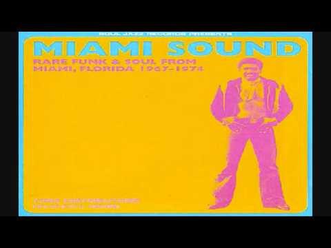 Miami Sound Rare  1967-1974