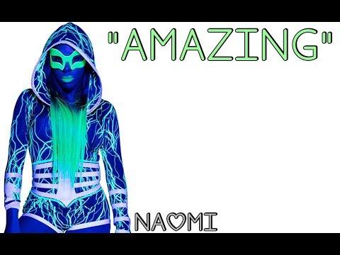 WWE: Naomi Theme Song [Amazing | Lyrics]