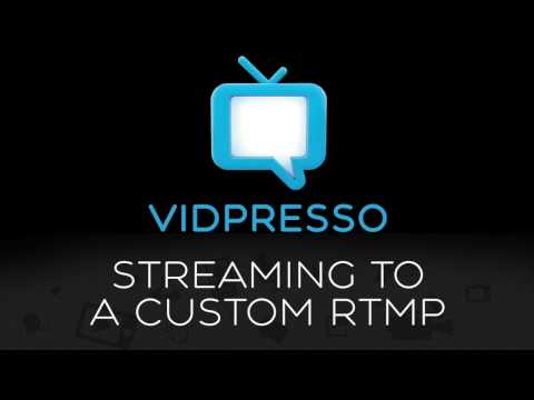 How To Stream To a Custom RTMP Server