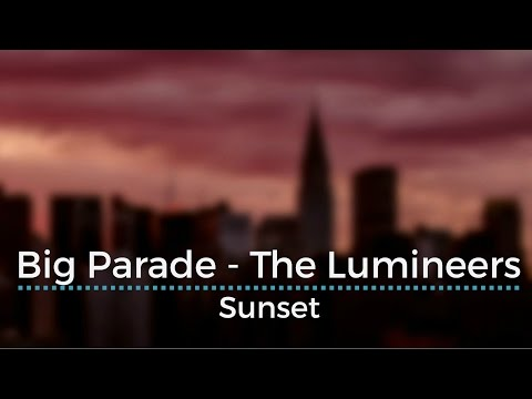 Big Parade - The Lumineers (Legendado/Tradução)