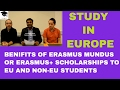 What are the benifits of Erasmus Mundus Scholarships, Study in Europe, Scholarships in europe