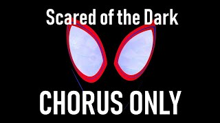 🕷XXXTENTACION, Lil Wayne, Ty Dolla $ign - Scared of the Dark (Into the Spider-Verse) (CHORUS ONLY)