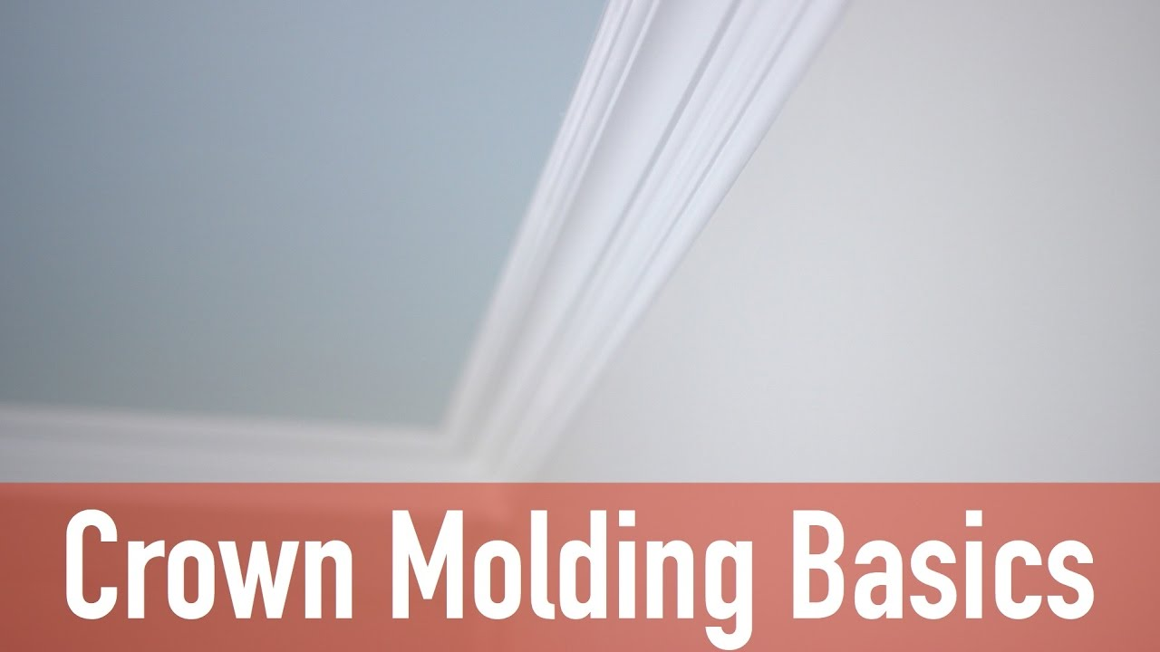 Crown Moulding Basics - YouTube