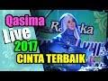"""Qasima Live """"CINTA TERBAIK"""" Voc. Isna"""