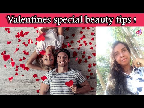 Beauty Tips For Valentines Daytamil Beauty Care