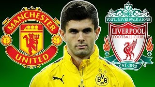Man United & Liverpool Fighting For Christian Pulisic